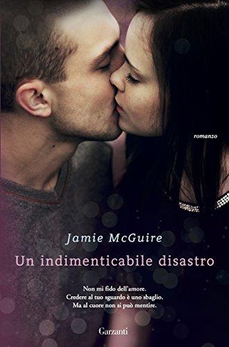 un-indimenticabile-disastro-la-serie-di-uno-splendido-disastro-italian-edition