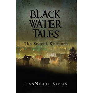 The Secret Keepers (Black Water Tales Book 1)