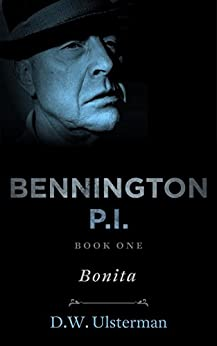 "BENNINGTON P.I. ""Bonita"" by [Ulsterman, D.W.]"