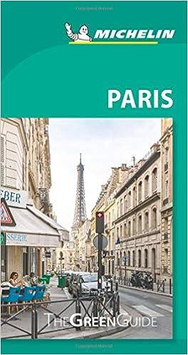 Michelin Green Guide Paris Travel Guide Green Guide Michelin Michelin 9782067235595 Amazon Com Books