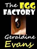 The Egg Factory Romantic Suspense