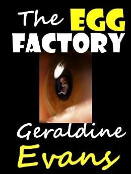 The Egg Factory Romantic Suspense by [Evans, Geraldine]