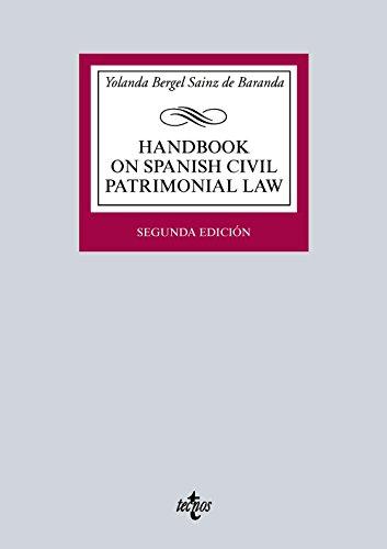 Descargar Libro Handbook On Spanish Civil Patrimonial Law De Yolanda Bergel Sainz Yolanda Bergel Sainz De Baranda