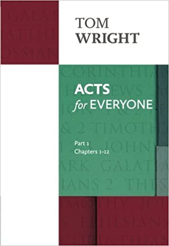 Book Acts for Everyone 1: Reissue (For Everyone Series: New Testament)