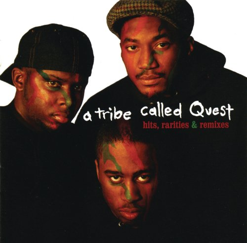 A Tribe Called Quest - Hits Rarities And Remixes - CD - FLAC - 2003 - PERFECT Download