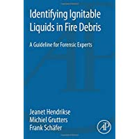 Identifying Ignitable Liquids in Fire Debris: A Guideline