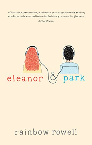 Eleanor & Park (Spanish Edition) by [Rowell, Rainbow]