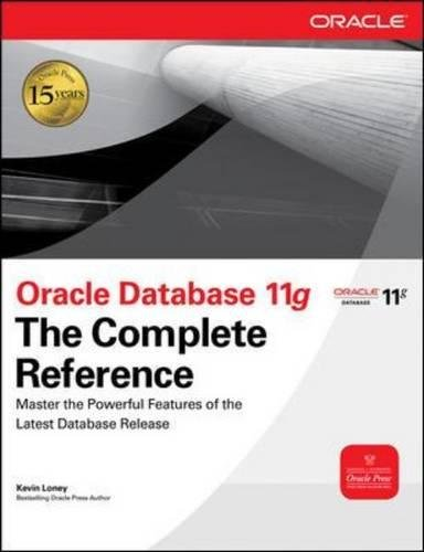 Oracle Database 11g The Complete Reference (Oracle Press)