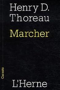 Marcher par Henry David Thoreau