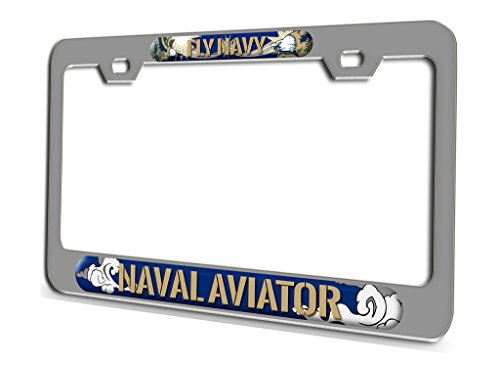 FLY NAVY NAVAL AVIATOR Aviation Pilot Chrome Steel License Plate Frame 3D Style
