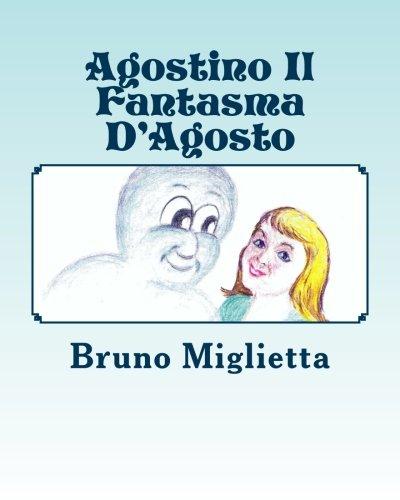 Download Agostino Il Fantasma D'Agosto (Italian Edition) pdf
