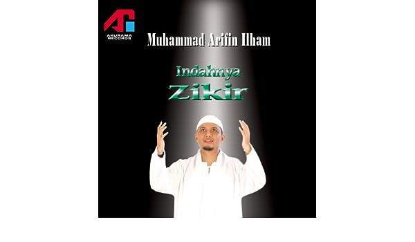 Download mp3 dzikir ust arifin ilham.