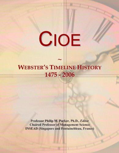 Cioe: Webster's Timeline History, 1475 -