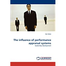 The influence of performance appraisal systems
