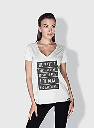 Creo Deaf And Dumb Funny T-Shirts For Women - M, White