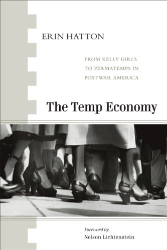 Temp Press (The Temp Economy: From Kelly Girls to Permatemps in Postwar America)