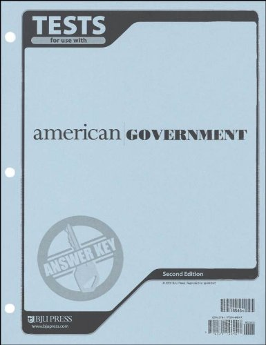 American Government for Christian Schools BJU Press Answer Key for Tests (Answer Key)