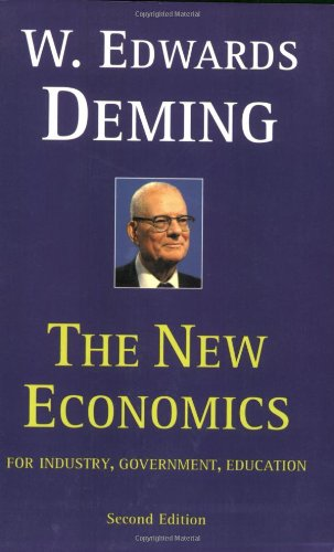 The New Economics for Industry, Government, Education - 2nd Edition Education Center