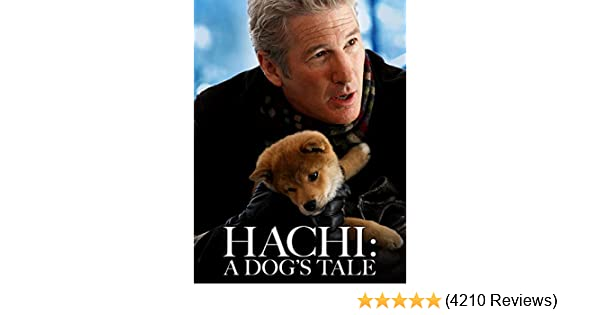 Watch Hachi A Dog S Tale Prime Video
