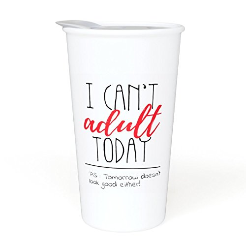 - Ceramic Travel Coffee Mug with Lid (12 oz) - I Can't Adult Today - Funny Mug - Gift Idea for Office, Co-Workers, Boss, Friends or Family - Double Wall Ceramic - BPA-Free Lid - Dishwasher Safe.