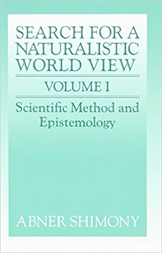 The Search for a Naturalistic World View: Volume 1