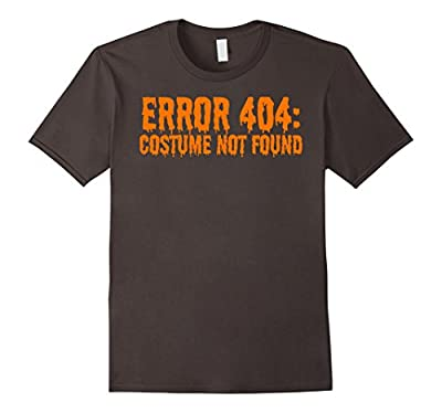 Error 404: Costume Not Found Funny Halloween T-Shirt
