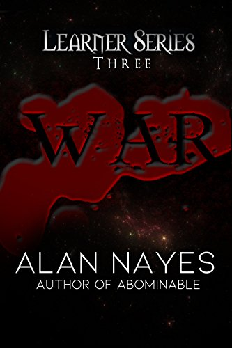 War: Learner Series Three (The Learner Series Book 3)