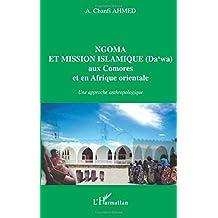 Ngoma et mission islamique.