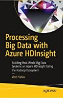 Processing Big Data with Azure HDInsight Front Cover