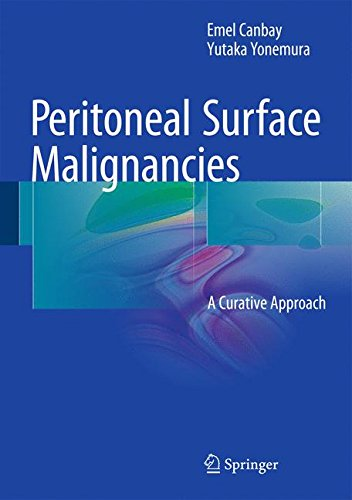 Peritoneal Surface Malignancies  A Curative Approach
