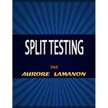 Split Testing (French Edition)