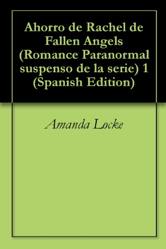 Ahorro de Rachel de Fallen Angels (Romance Paranormal suspenso de la serie) 1 (
