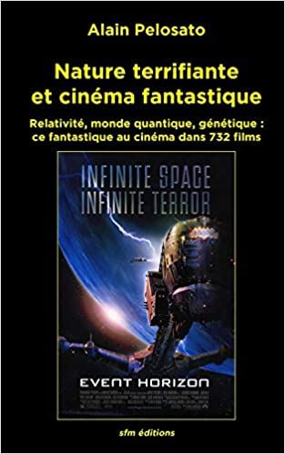 Nature Terrifiante Et Cinema Fantastique Relativite Monde