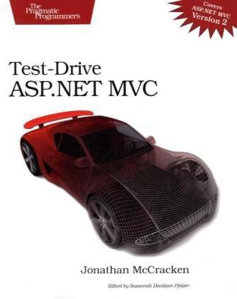 Test-Drive ASP.NET MVC (Pragmatic Programmers)