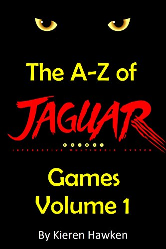 ??REPACK?? The A-Z Of Atari Jaguar Games - Volume 1 (The Atari Jaguar). zanella added ultima donde Lumix resident hablas