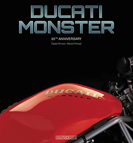 Ducati Monster: 20th Anniversary