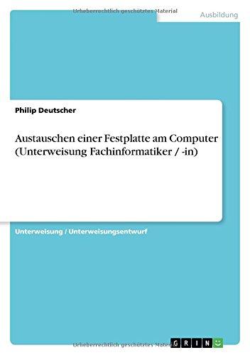 Austauschen einer Festplatte am Computer (Unterweisung Fachinformatiker / -in)