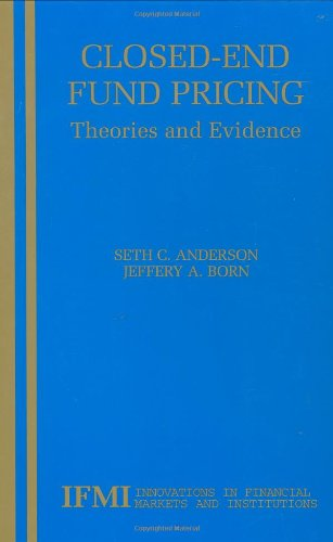 Closed-End Fund Pricing: Theories and Evidence (Innovations in Financial Markets and Institutions) by Brand: Springer