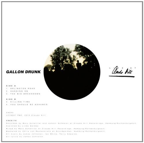 GALLON DRUNK - LIVE AT CLOUDS HILL (10IN)