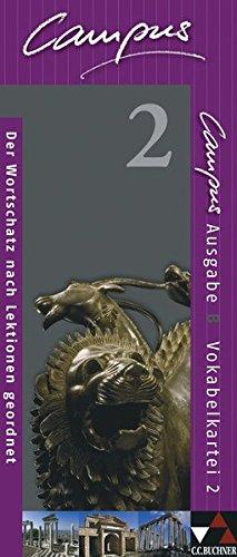 Campus - Ausgabe B. Gesamtkurs für Latein in vier Bänden / Campus B Vokabelkartei 2: Zu den Lektionen 45-75