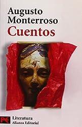 5318: Cuentos de Monterroso (COLECCION LITERATURA HISPANOAMERICANA) (Literatura Hispanoamericana / Hispanicamerican Literature) (Spanish Edition)