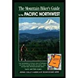 Mountain Biking the Pacific Northwest, Laurie Leman and Chris Leman, 1560444304