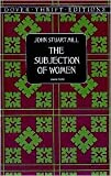 Image of The Subjection of Women Publisher: Dover Publications