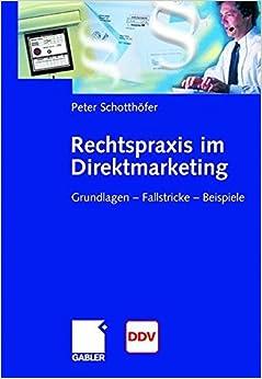Book Rechtspraxis im Direktmarketing: Grundlagen _ Fallstricke _ Beispiele