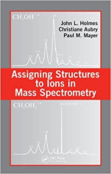 Assigning Structures to Ions in Mass Spectrometry Download Free PDF