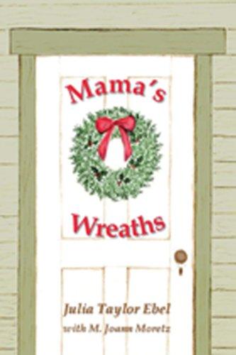 (Mama's Wreaths)