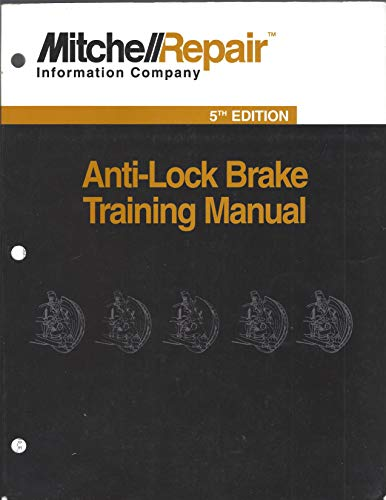 Anti-Lock Brake Training Manual, 5th Edition