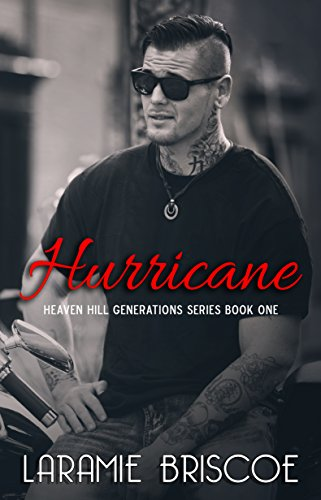 Hurricane (Heaven Hill Generations Book 1) by [Briscoe, Laramie]