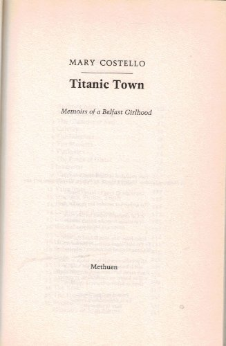 Titanic Town: Memoirs of a Belfast Girlhood