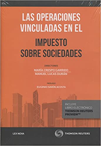 Las Operaciones Vinculadas En El Impuesto Sobre Sociedades (papel + E-book) Descargar PDF
